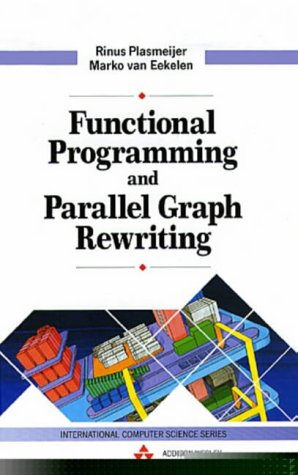 Large book cover: Functional Programming and Parallel Graph Rewriting