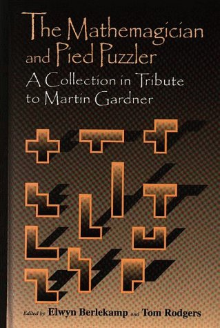 Large book cover: The Mathemagician and Pied Puzzler: A Collection in Tribute to Martin Gardner
