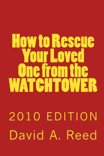 Large book cover: How to Rescue Your Loved One from the Watchtower