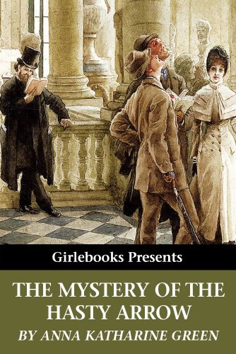Large book cover: The Mystery of the Hasty Arrow