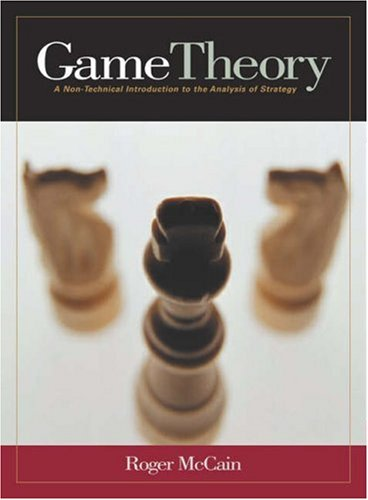 Large book cover: Game Theory: A Nontechnical Introduction to the Analysis of Strategy