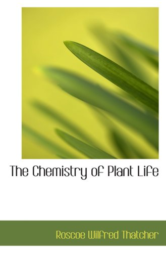 Large book cover: The Chemistry of Plant Life