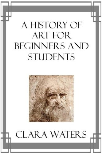 Large book cover: A History of Art for Beginners and Students