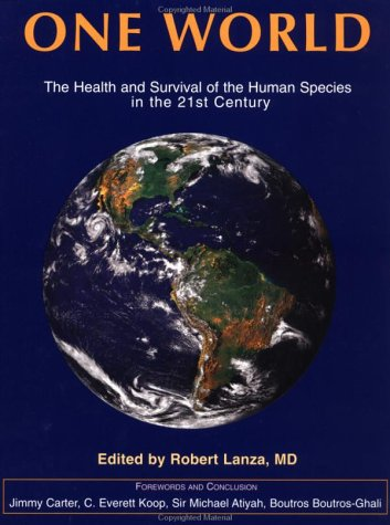 Large book cover: One World: The Health and Survival of the Human Species in the 21st Century