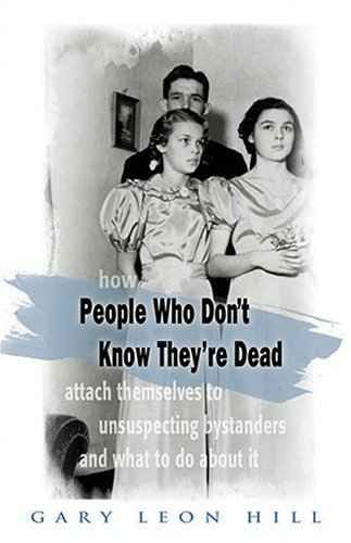 Large book cover: People Who Don't Know They're Dead