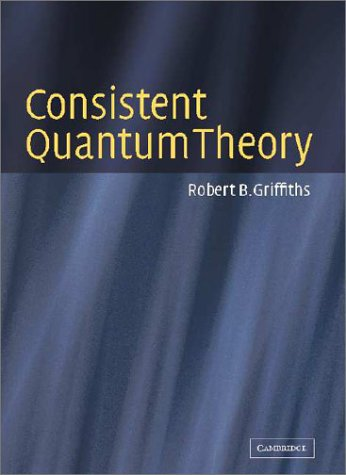 Large book cover: Consistent Quantum Theory