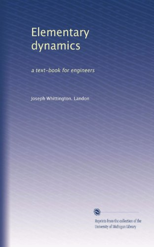 Large book cover: Elementary Dynamics: a textbook for engineers