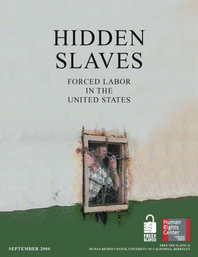 Large book cover: Hidden Slaves: Forced Labor in the United States