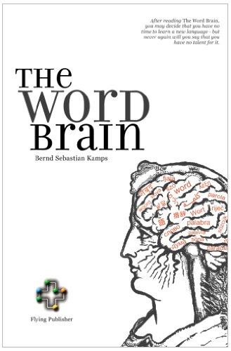 Large book cover: The Word Brain: A Short Guide to Fast Language Learning