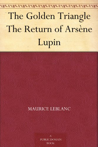 Large book cover: The Golden Triangle: The Return of Arsene Lupin