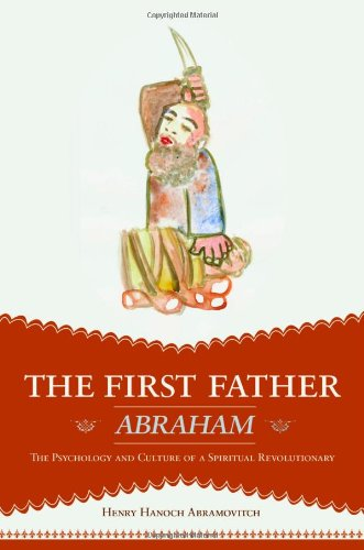 Large book cover: The First Father Abraham