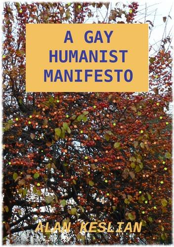 Large book cover: A Gay Humanist Manifesto
