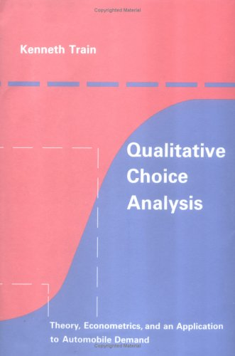 Large book cover: Qualitative Choice Analysis: Theory, Econometrics, and an Application to Automobile Demand