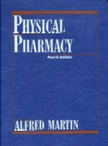 Large book cover: Physical Pharmacy: Physical Chemical Principles in the Pharmaceutical Sciences