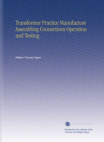Large book cover: Transformer Practice: Manufacture, Assembling, Connections, Operation and Testing