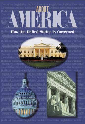 Large book cover: About America: How the U.S. is Governed