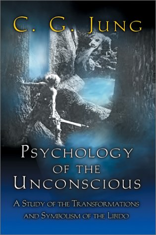 Large book cover: Psychology of the Unconscious