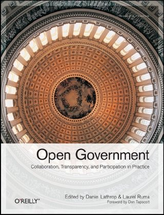 Large book cover: Open Government: Collaboration, Transparency, and Participation in Practice