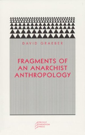 Large book cover: Fragments of an Anarchist Anthropology