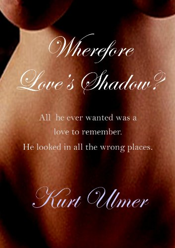 Large book cover: Wherefore Love's Shadow
