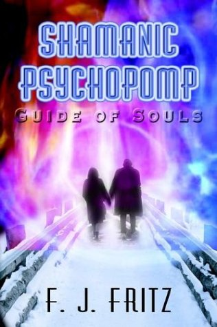 Large book cover: Shamanic Psychopomp: Guide of Souls