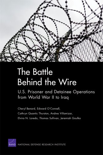 Large book cover: The Battle Behind the Wire: U.S. Prisoner and Detainee Operations from World War II to Iraq