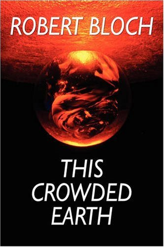 Large book cover: This Crowded Earth