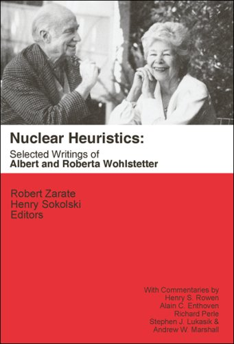 Large book cover: Nuclear Heuristics: Selected Writings of Albert and Roberta Wohlstetter