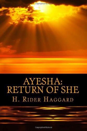 Large book cover: Ayesha: The Return of She