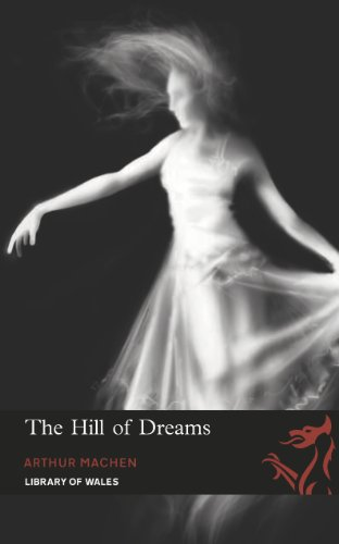 Large book cover: The Hill Of Dreams