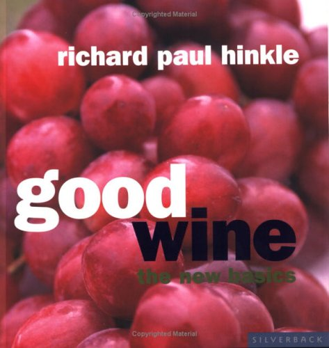 Large book cover: Good Wine: The New Basics