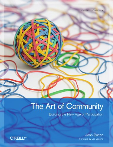 Large book cover: The Art of Community: Building the New Age of Participation