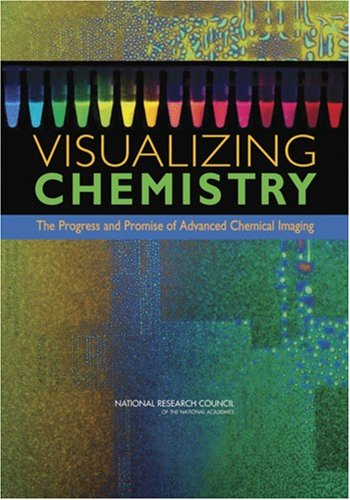 Large book cover: Visualizing Chemistry: The Progress and Promise of Advanced Chemical Imaging