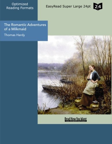 Large book cover: The Romantic Adventures of a Milkmaid