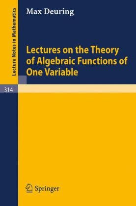 Large book cover: Lectures on the Theory of Algebraic Functions of One Variable
