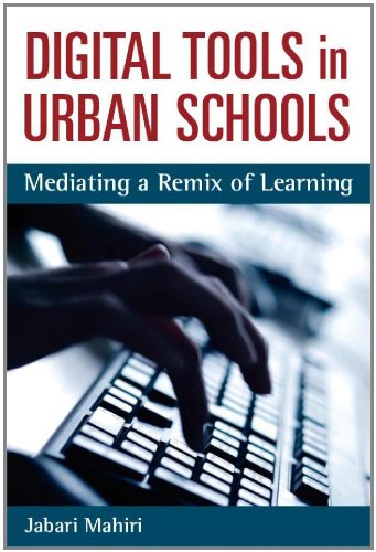 Large book cover: Digital Tools in Urban Schools: Mediating a Remix of Learning