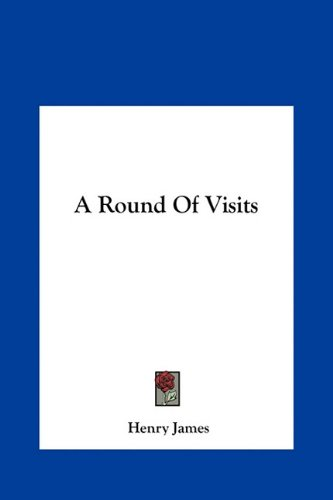 Large book cover: A Round of Visits