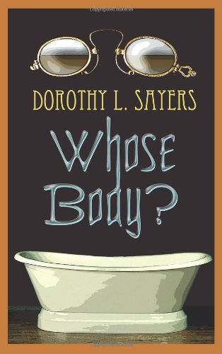 Large book cover: Whose Body?