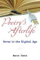 Large book cover: Poetry's Afterlife: Verse in the Digital Age