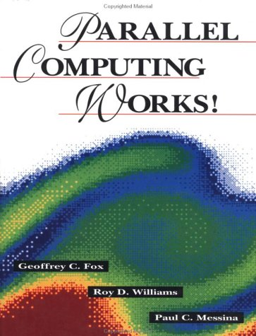 Large book cover: Parallel Computing Works!