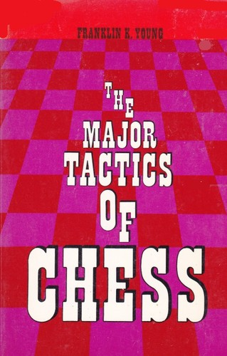Large book cover: The Major Tactics of Chess