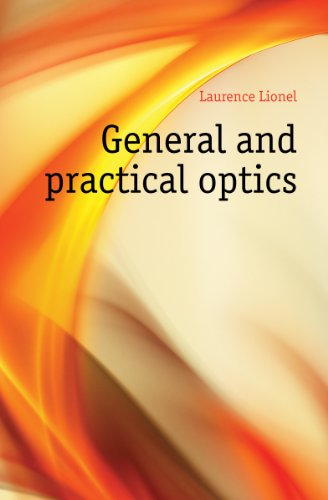 Large book cover: General and Practical Optics