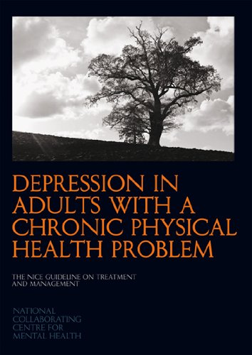 Large book cover: Depression in Adults with a Chronic Physical Health Problem