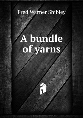 Large book cover: A Bundle of Yarns