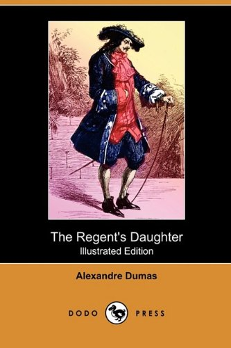 Large book cover: The Regent's Daughter