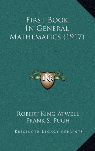 Large book cover: First Book in General Mathematics