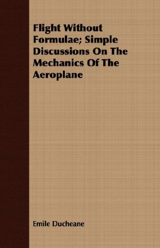 Large book cover: Flight Without Formulae: Simple Discussions on the Mechanics of the Aeroplane