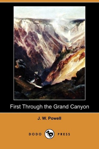 Large book cover: First Through the Grand Canyon