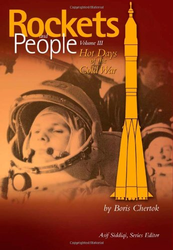 Large book cover: Rockets and People, Volume 3: Hot Days of the Cold War
