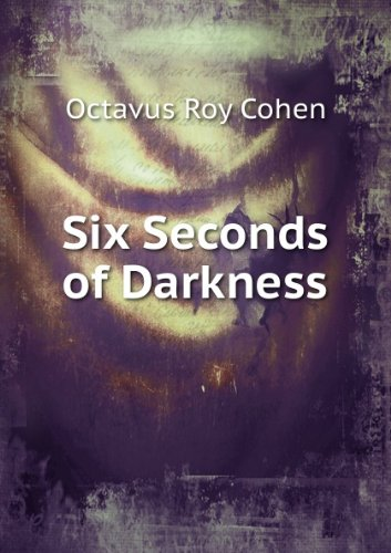 Large book cover: Six Seconds of Darkness